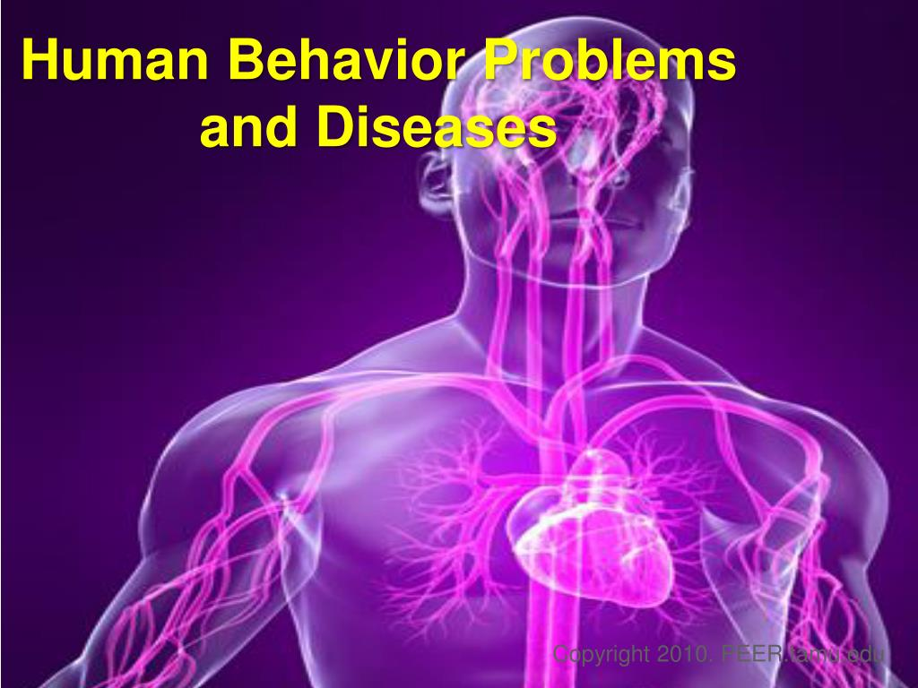 human behavior problems and diseases l.