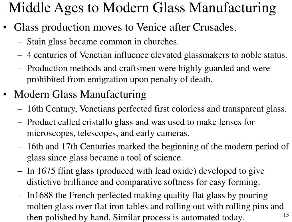 Middle Ages to Modern Glass Manufacturing