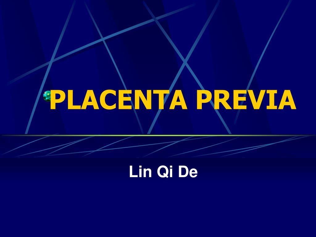 placenta previa l.