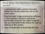 how does the eyegaze system work
