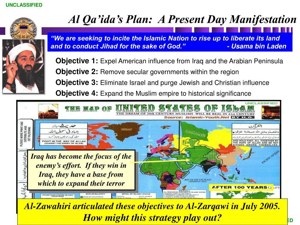 Al Qa'ida's Plan:  A Present Day Manifestation