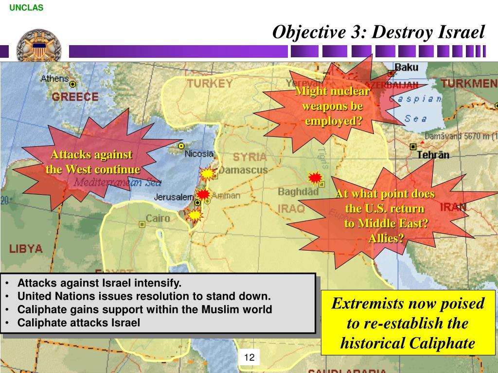 Objective 3: Destroy Israel
