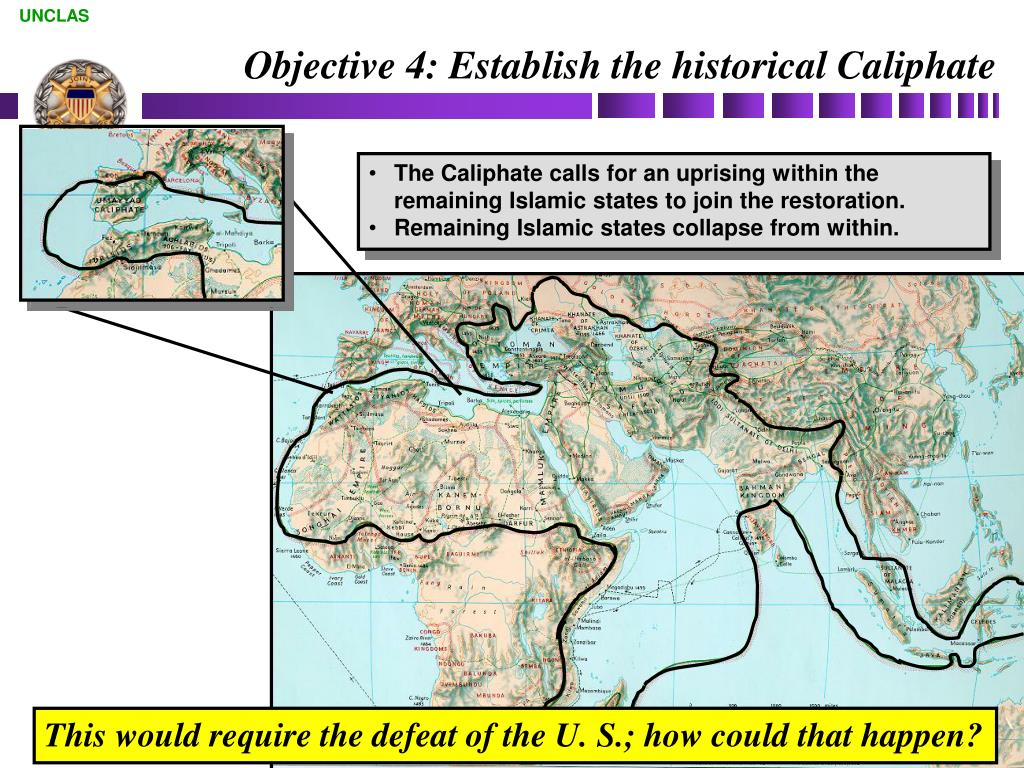 Objective 4: Establish the historical Caliphate