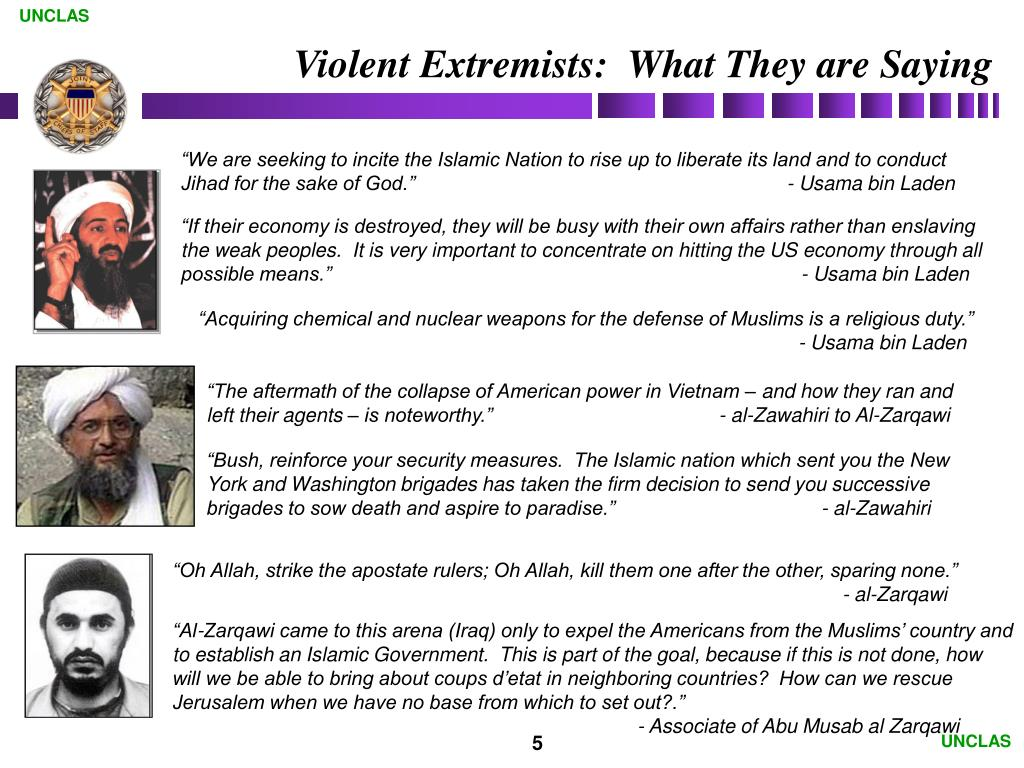 Violent Extremists:  What They are Saying