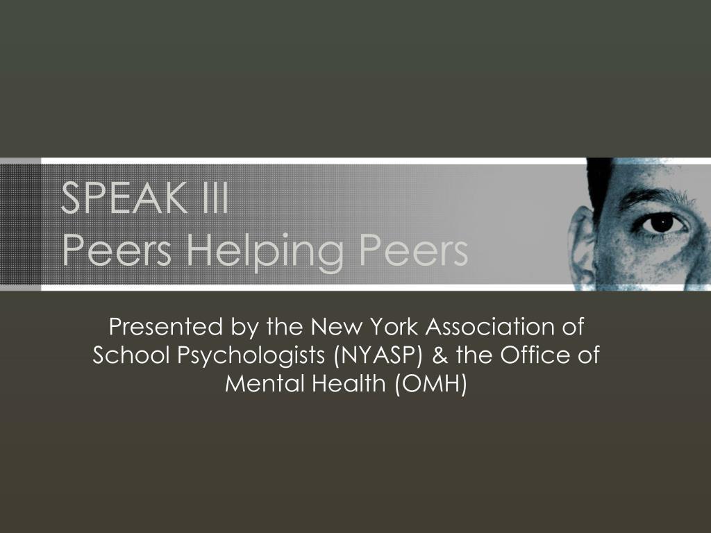 speak iii peers helping peers l.