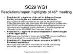 sc29 wg1 resolutions report highlights of 46 th meeting6