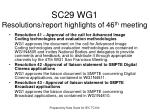 sc29 wg1 resolutions report highlights of 46 th meeting7