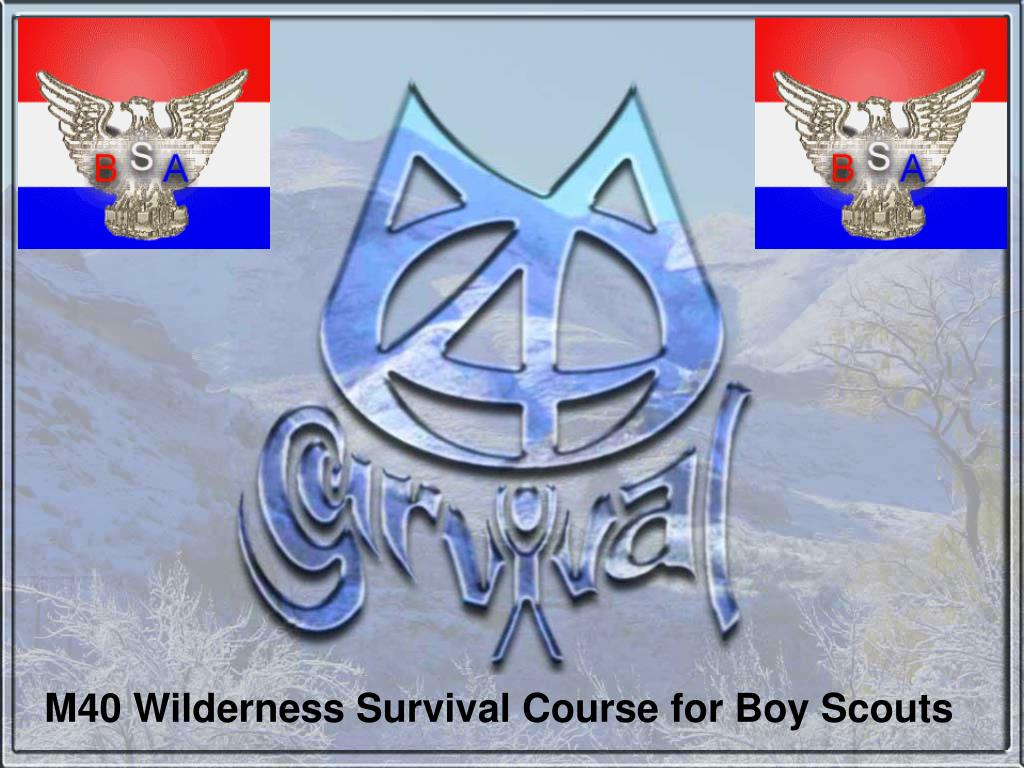 m40 wilderness survival course for boy scouts l.