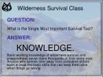 wilderness survival class7