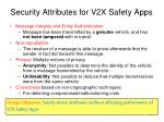 security attributes for v2x safety apps