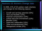 reasons us workers change jobs