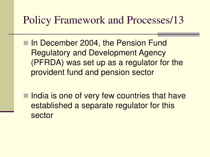 Policy Framework and Processes/13