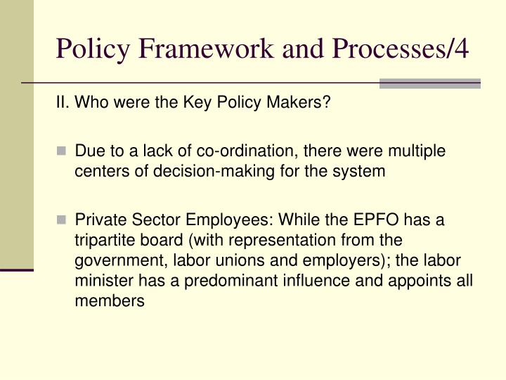 Policy Framework and Processes/4