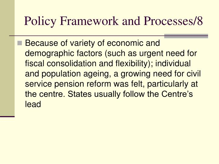 Policy Framework and Processes/8