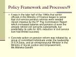 policy framework and processes 9