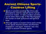 ancient chinese sports cauldron lifting