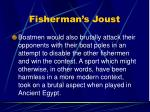 fisherman s joust