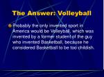 the answer volleyball