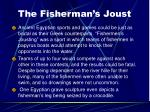 the fisherman s joust