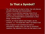 is that a symbol