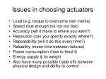 issues in choosing actuators