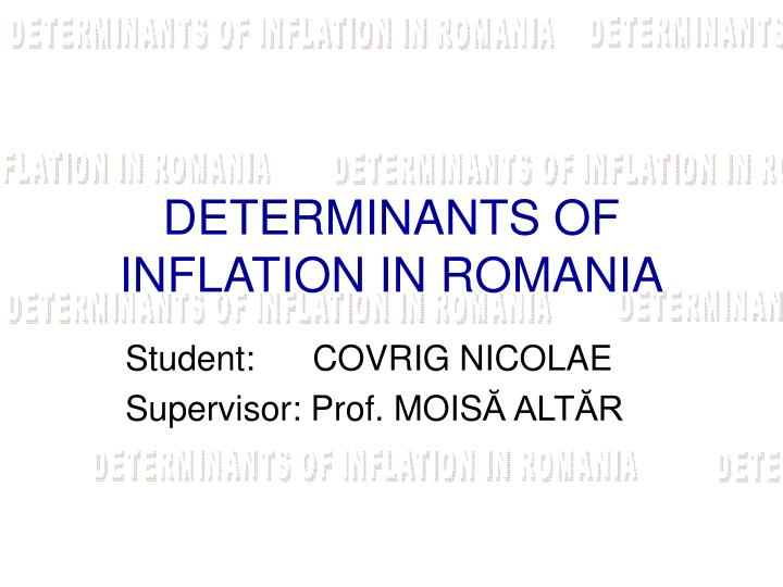 determinants of inflation in romania n.