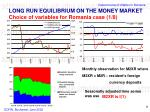 long run equilibrium on the money market choice of variables for romania case 1 8