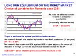 long run equilibrium on the money market choice of variables for romania case 3 8
