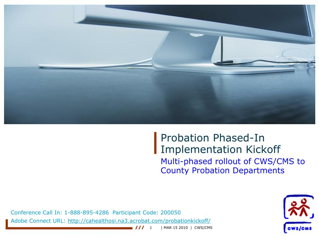 probation phased in implementation kickoff l.