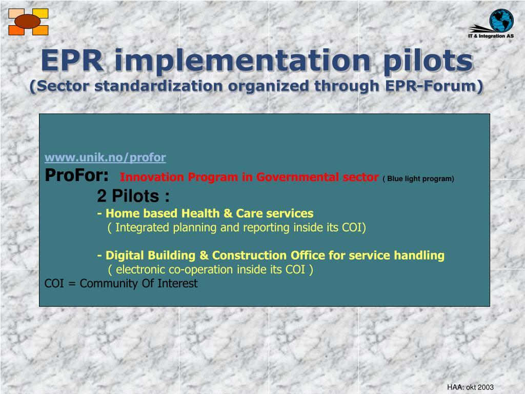 EPR implementation pilots