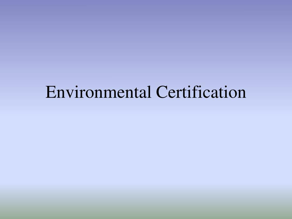 environmental certification l.