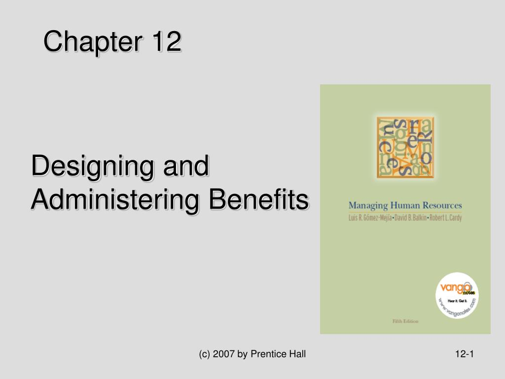 designing and administering benefits l.