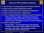 issues for ppp in defence security