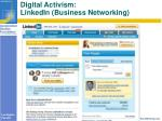 digital activism linkedin business networking
