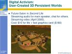 digital activism user created 3d persistent worlds105