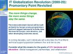 it globalization revolution 2000 20 promontory point revisited