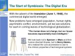 the start of symbiosis the digital era