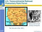 u s transcontinental railroad promontory point fervor