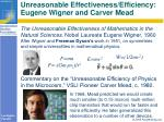 unreasonable effectiveness efficiency eugene wigner and carver mead