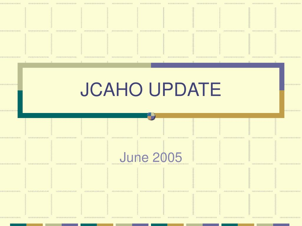 jcaho update l.
