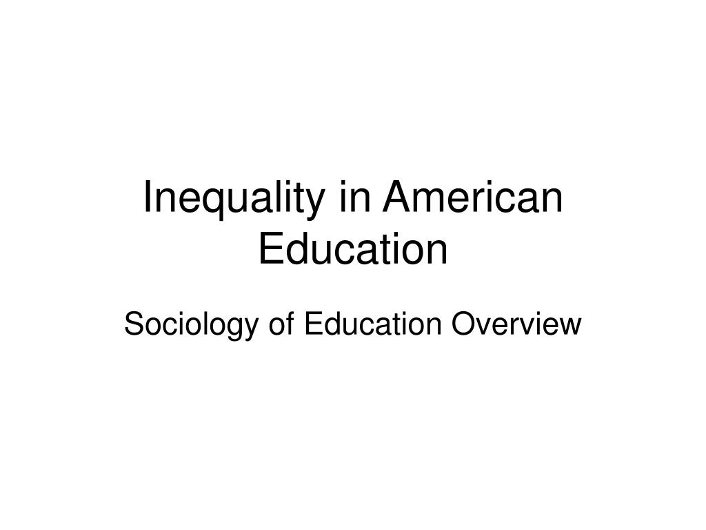 inequality in american education l.