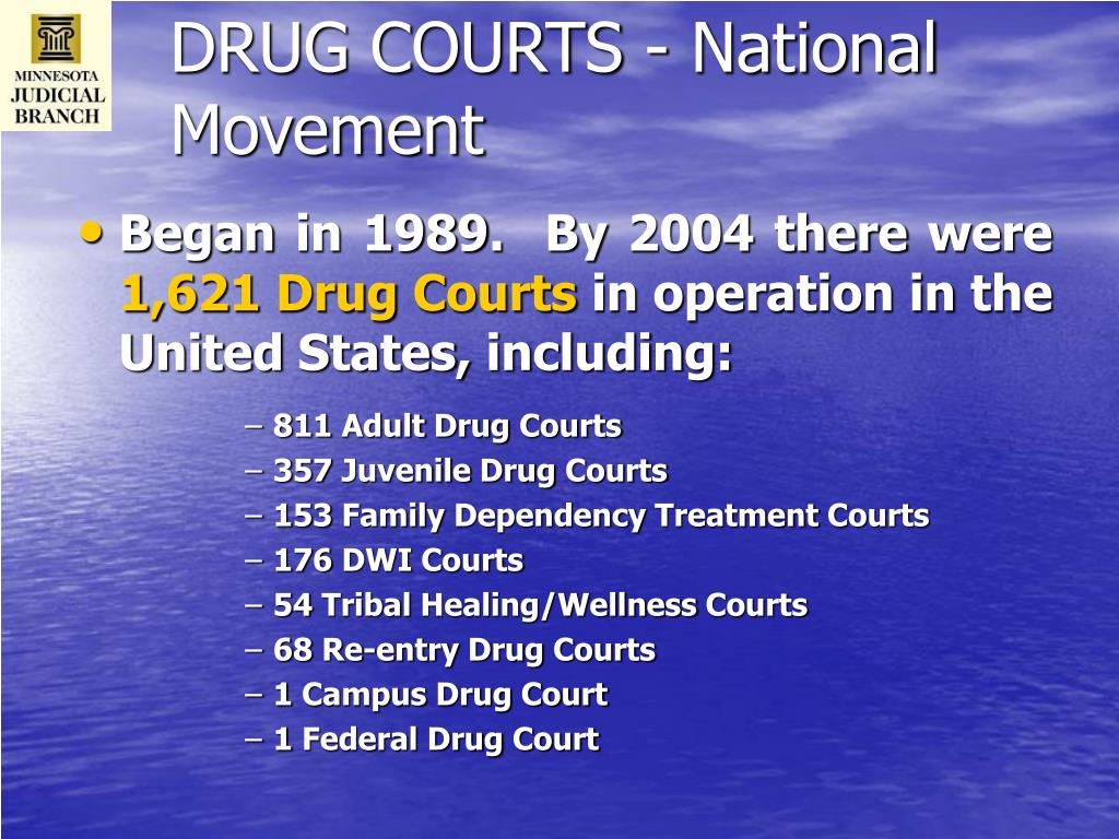 DRUG COURTS - National