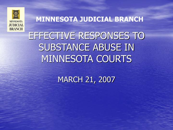 Effective responses to substance abuse in minnesota courts