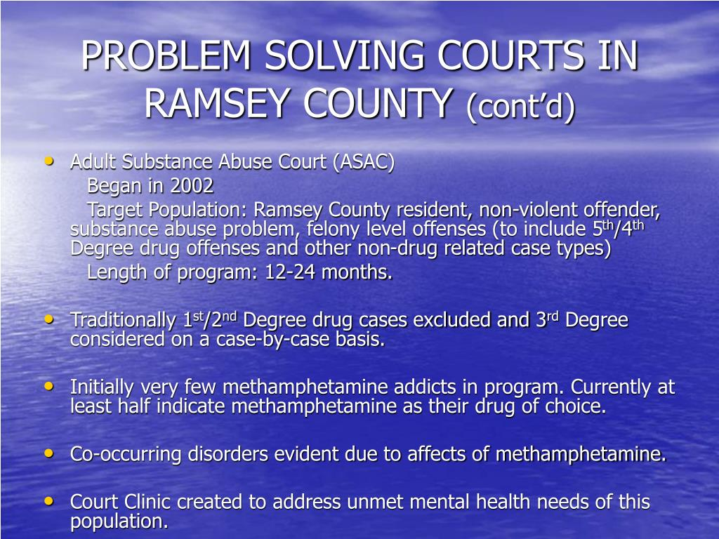 PROBLEM SOLVING COURTS IN RAMSEY COUNTY