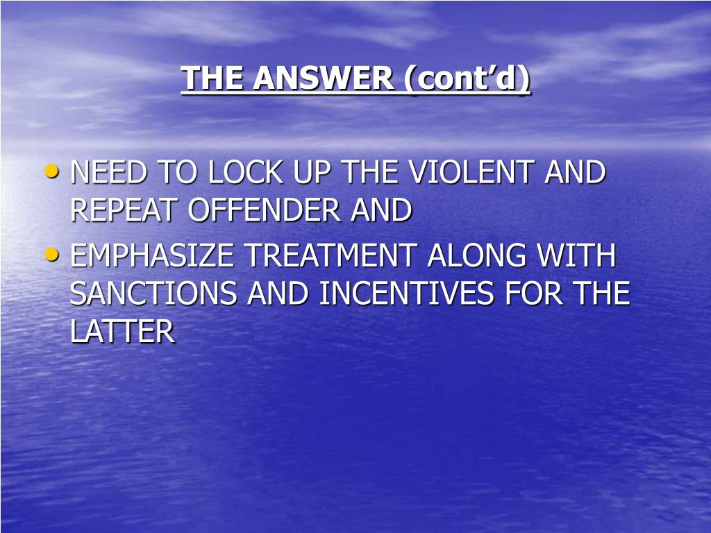 THE ANSWER (cont'd)