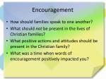 encouragement