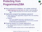 protecting from programmers dba