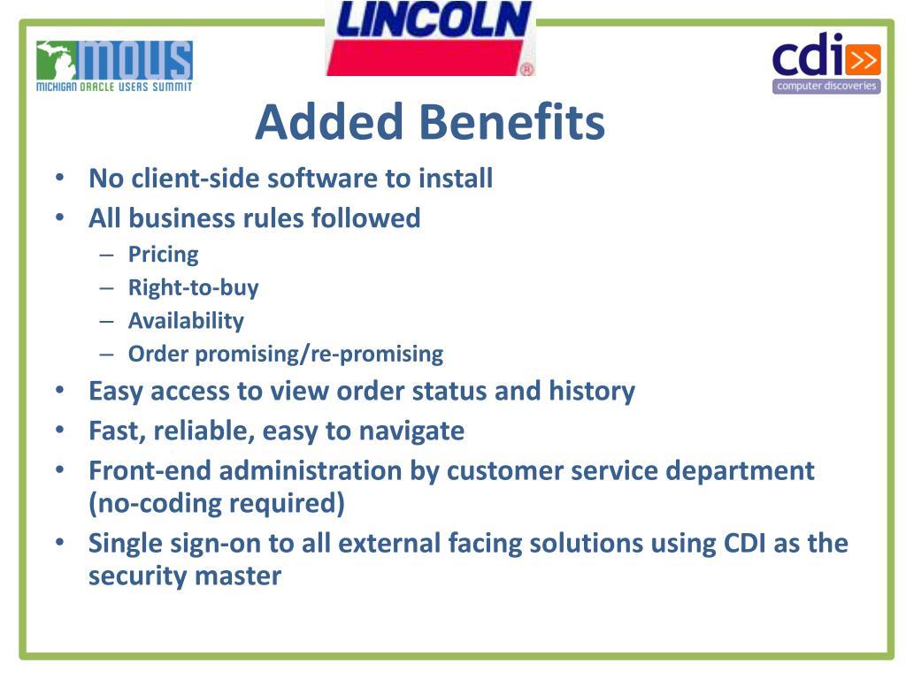 Added Benefits