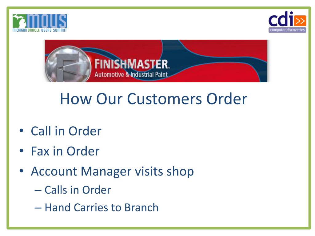 How Our Customers Order