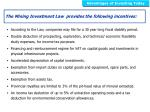 the mining investment law provides the following incentives